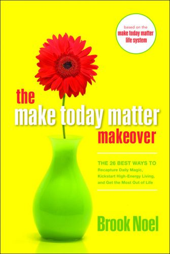 make-today-matter-makeover-book-brook-noel