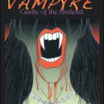 Vampyre Castle of the Undead