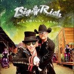 Big and Rich new album HILLBILLY JEDI