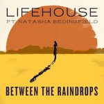 Lifehouse new music single BETWEEN THE RAINDROPS
