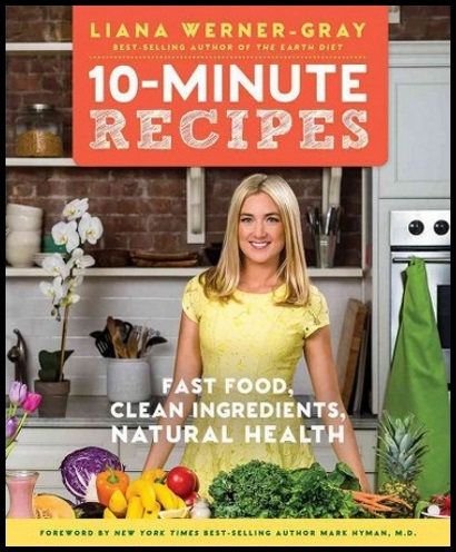 healthy-10-minute-recipes-liana-werner-gray
